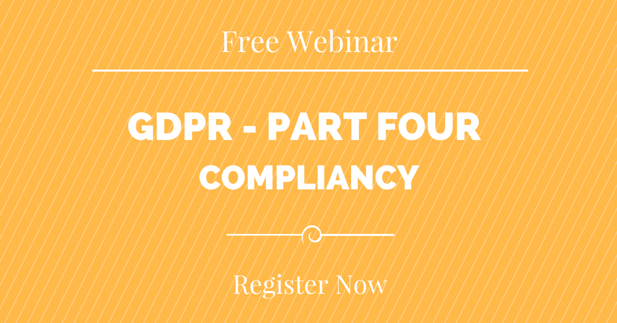 The GDPR Webinar Series – Register Now for Part 4