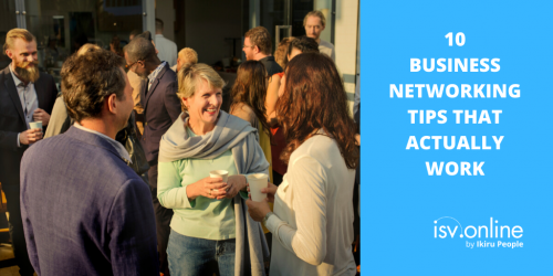 10 Business Networking Tips That Actually Work