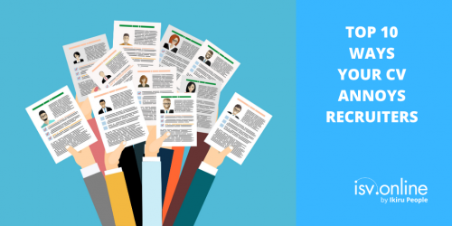 Top 10 Ways Your CV Annoys Recruiters