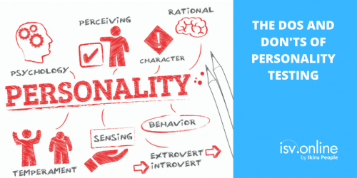 The Dos and Don'ts of Personality Testing