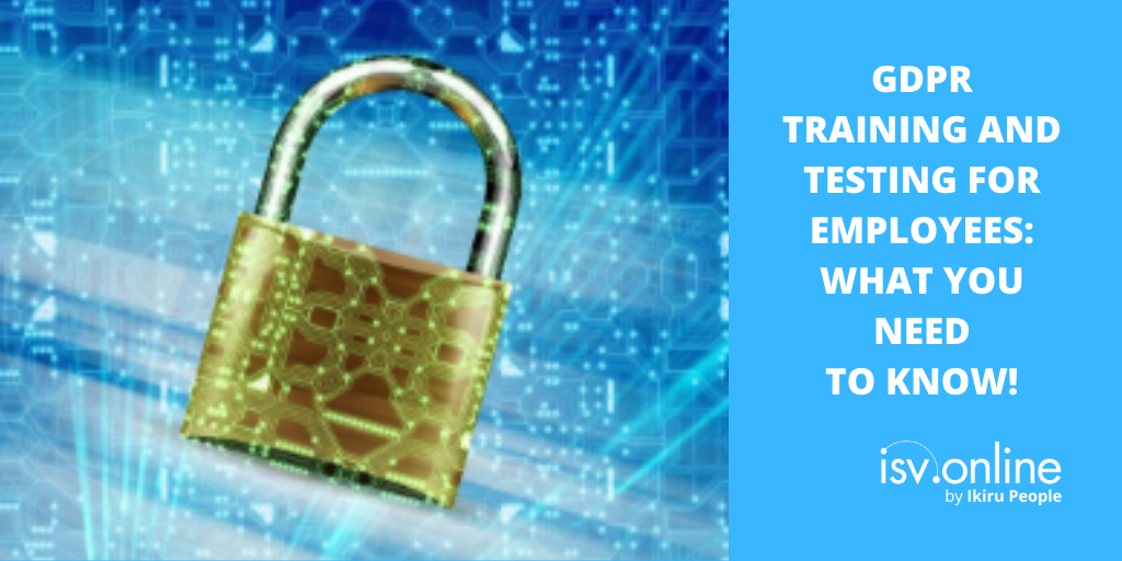 GDPR training and testing for employees – what you need to know!