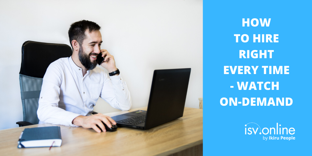 How to Hire Right Every Time – watch on-demand