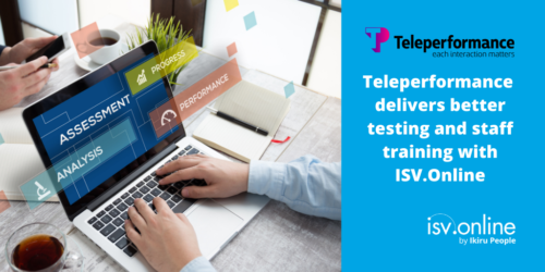 Teleperformance delivers better testing and staff training with ISV.Online