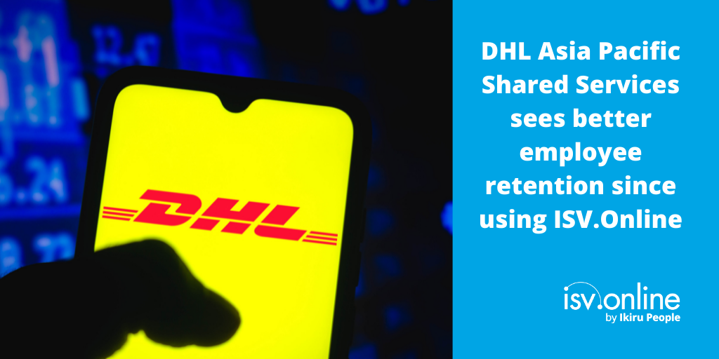 DHL Asia Pacific Shared Services sees better employee retention since using ISV